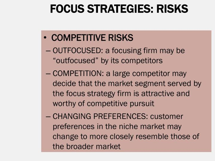 FOCUS STRATEGIES: RISKS