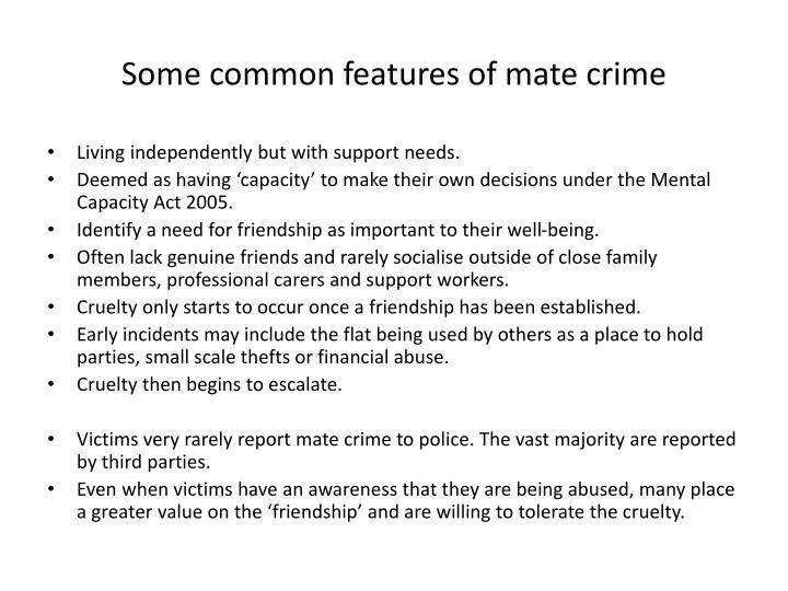 Some common features of mate crime