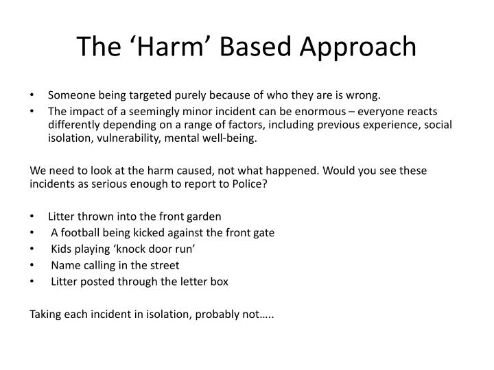 The 'Harm' Based Approach