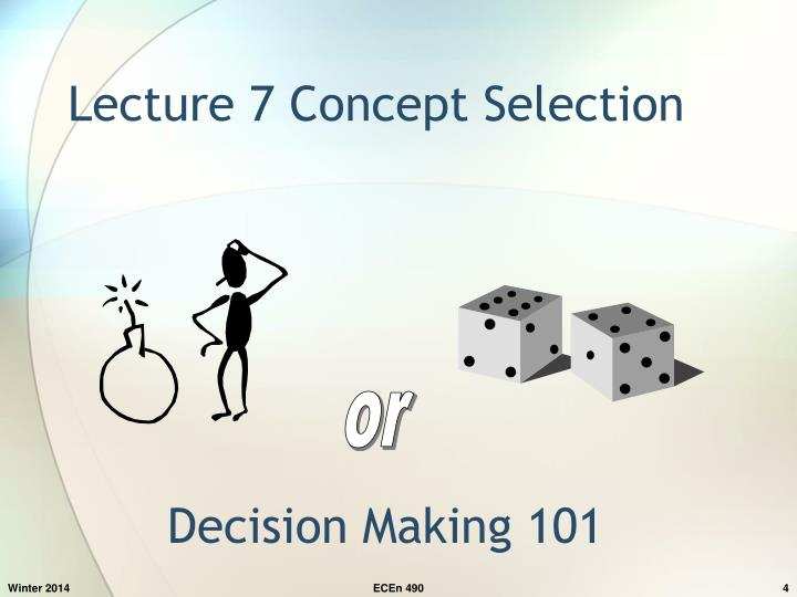 Lecture 7 Concept Selection