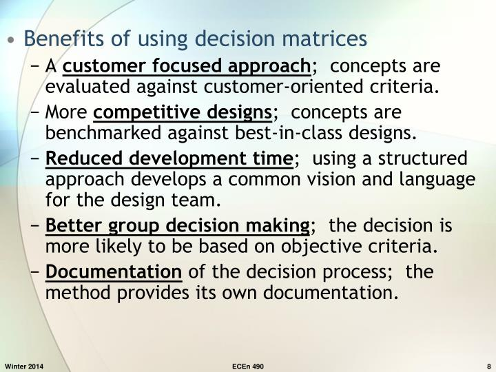 Benefits of using decision matrices