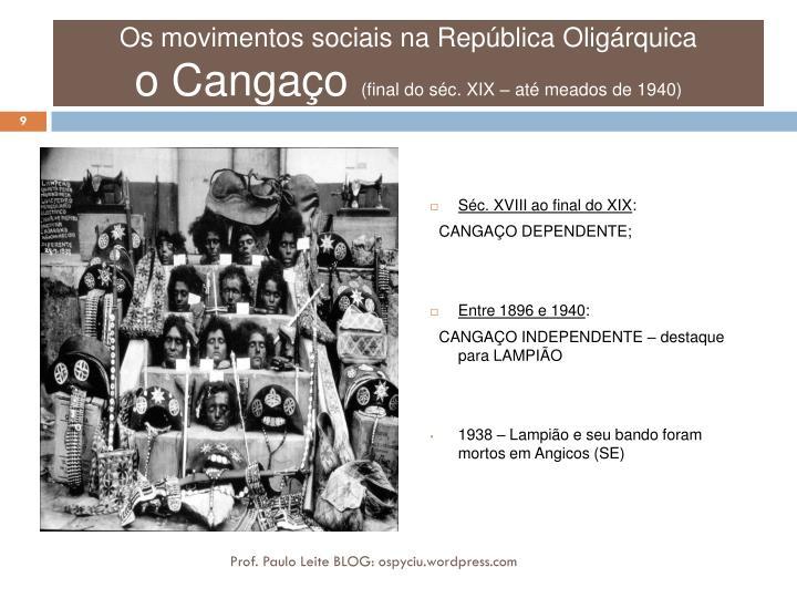 Os movimentos sociais na República Oligárquica