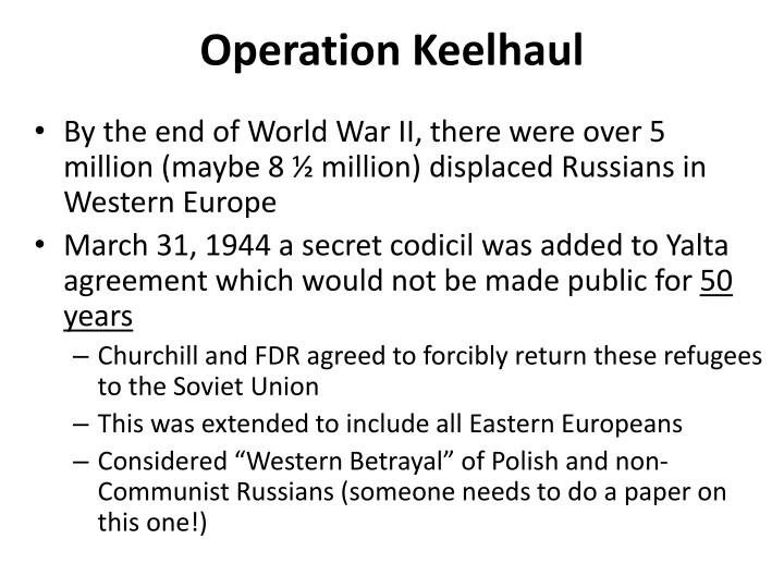 Operation Keelhaul