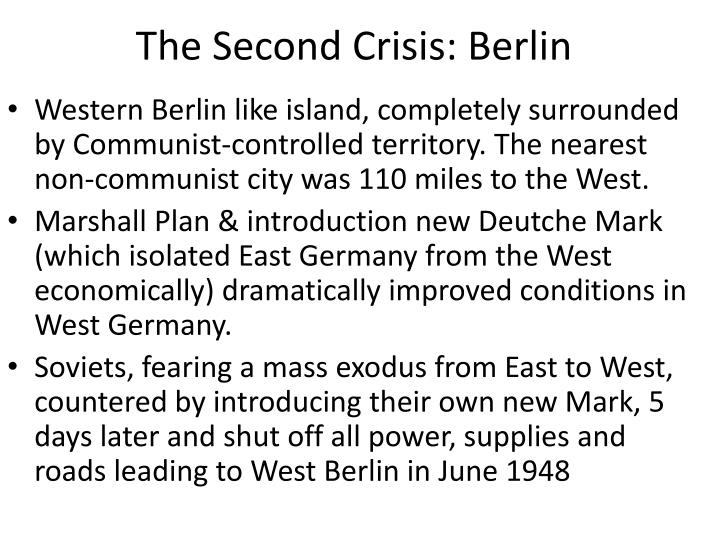 The Second Crisis: Berlin