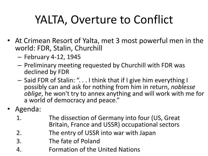 YALTA, Overture to Conflict