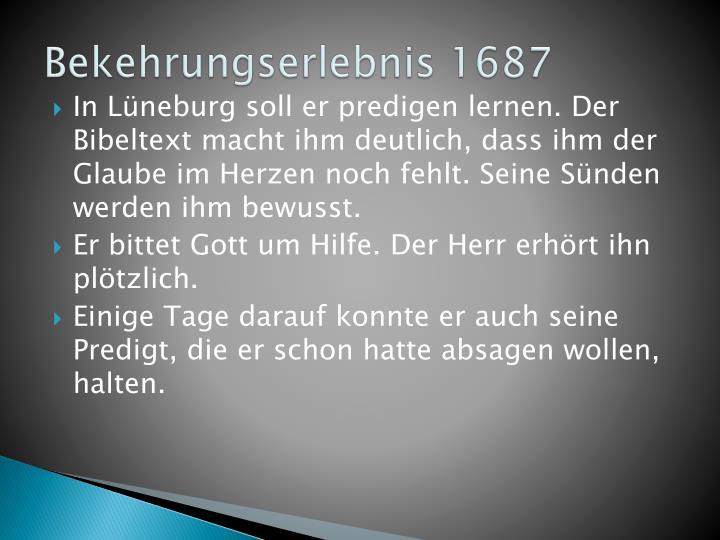 Bekehrungserlebnis 1687