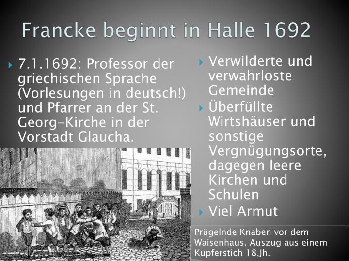 Francke beginnt in Halle 1692
