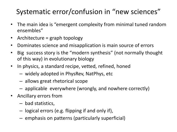 "Systematic error/confusion in ""new sciences"""