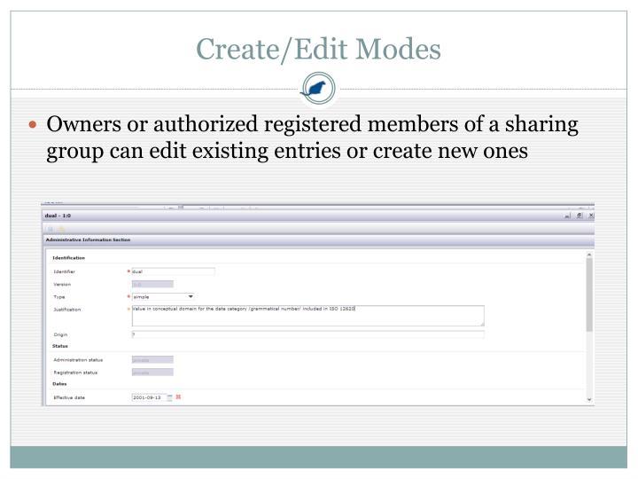 Create/Edit Modes