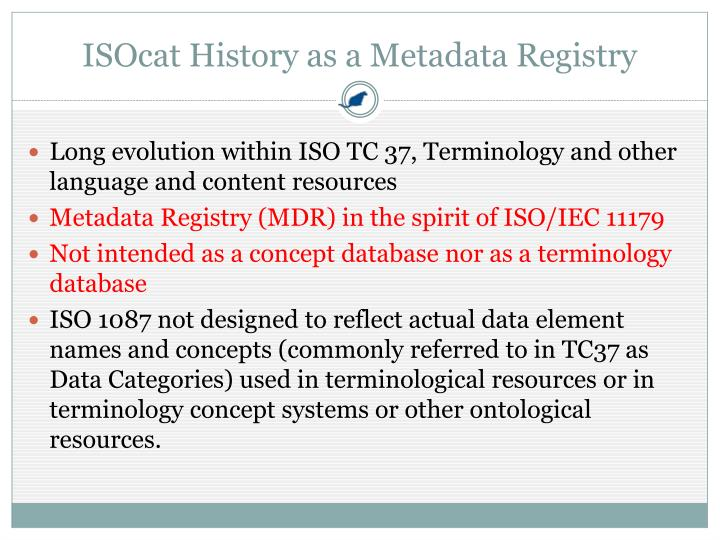 ISOcat History as a Metadata Registry