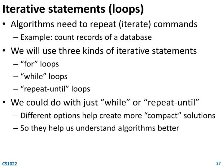Iterative statements (loops)