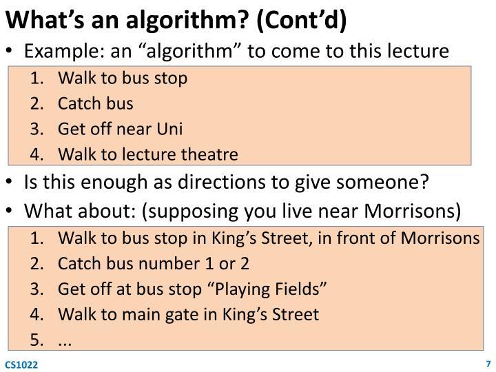 What's an algorithm? (Cont'd)