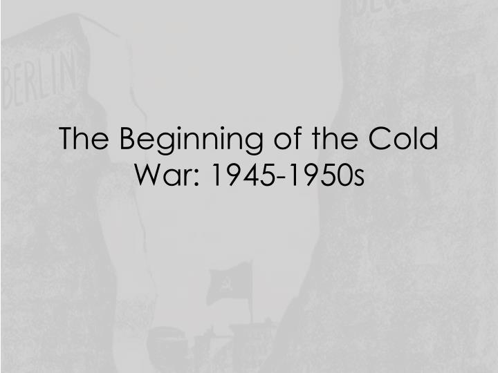 the beginning of the cold war In 1918 woodrow wilson committed to an allied intervention in a reeling russia and stumbled into a brewing cold war.