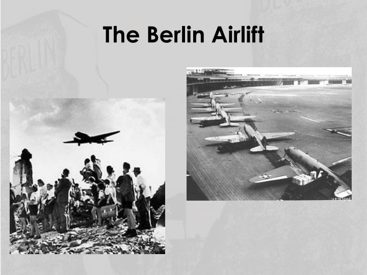 the berlin airlift essay Berlin airlift through out our nations history we have been involved in various conflicts both foreign and domestic as a result of these conflicts countless men and women have had to risk their lives in order to defend the freedom of our great nation.