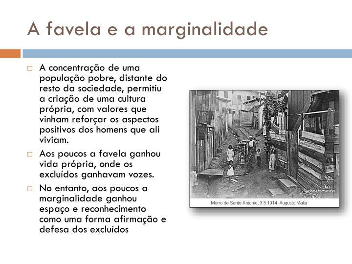 A favela e a marginalidade