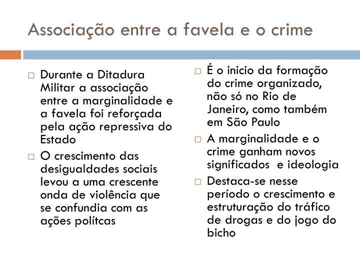 Associação entre a favela e o crime