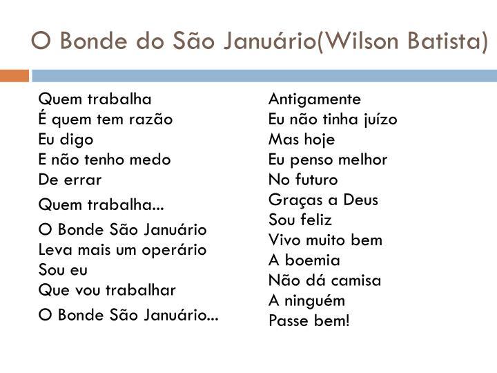 O Bonde do São Januário(Wilson Batista)