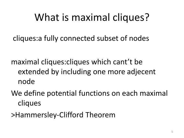 What is maximal cliques?