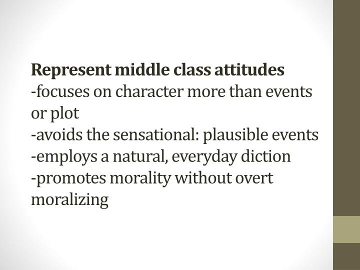 Represent middle class attitudes