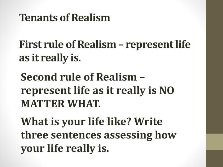 Tenants of Realism