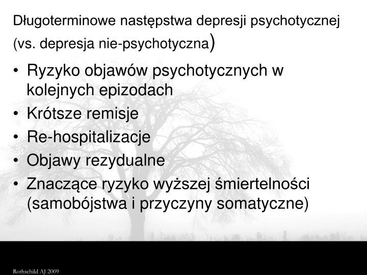 Długoterminowe następstwa depresji psychotycznej (