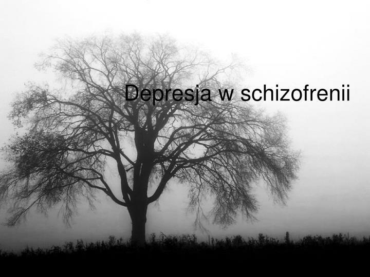 Depresja w schizofrenii