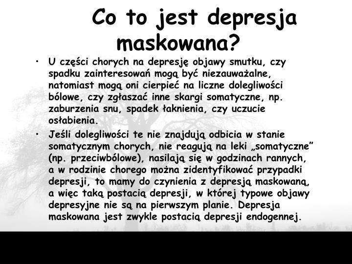 Co to jest depresja maskowana?