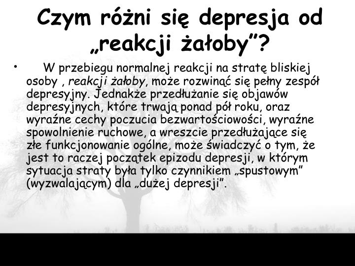 """Czym różni się depresja od """"reakcji żałoby""""?"""