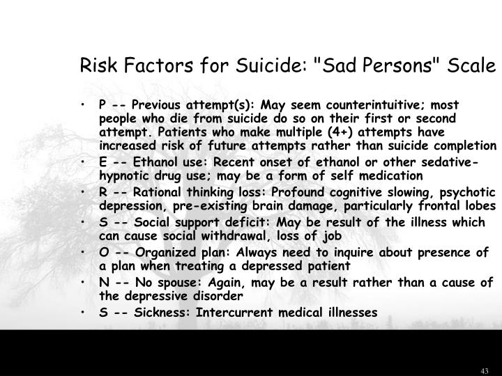 "Risk Factors for Suicide: ""Sad Persons"" Scale"