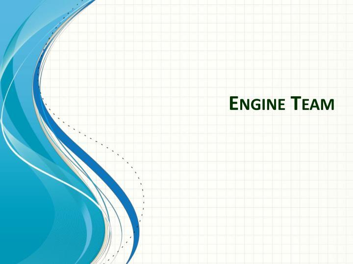 Engine Team