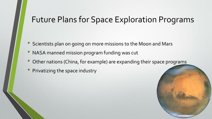 Future Plans for Space Exploration Programs