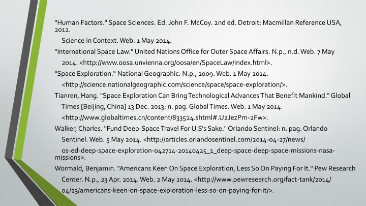 """Human Factors."" Space Sciences. Ed. John F. McCoy. 2nd ed. Detroit: Macmillan Reference USA, 2012."