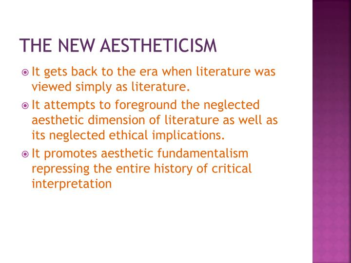 The new aestheticism