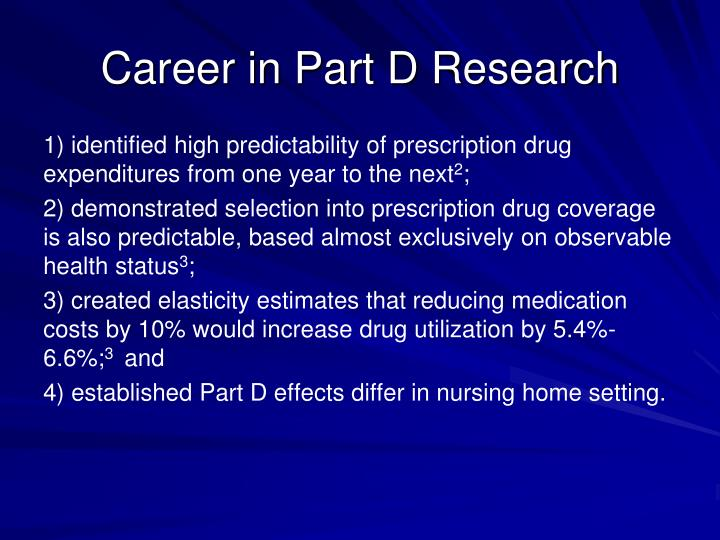 Career in Part D Research