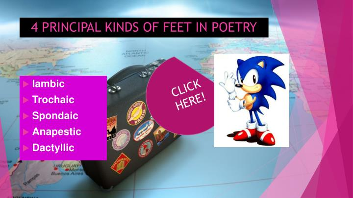 4 PRINCIPAL KINDS OF FEET IN POETRY
