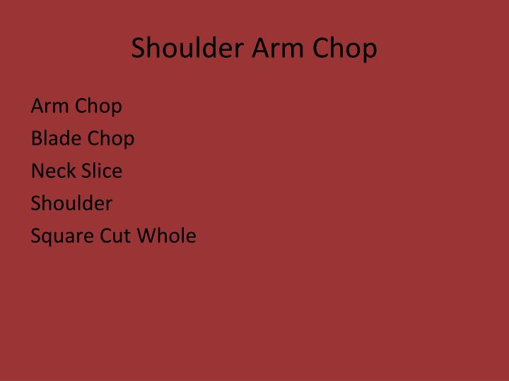 Shoulder Arm Chop