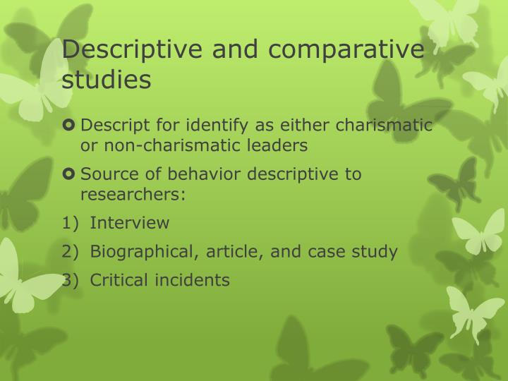 Descriptive and comparative studies