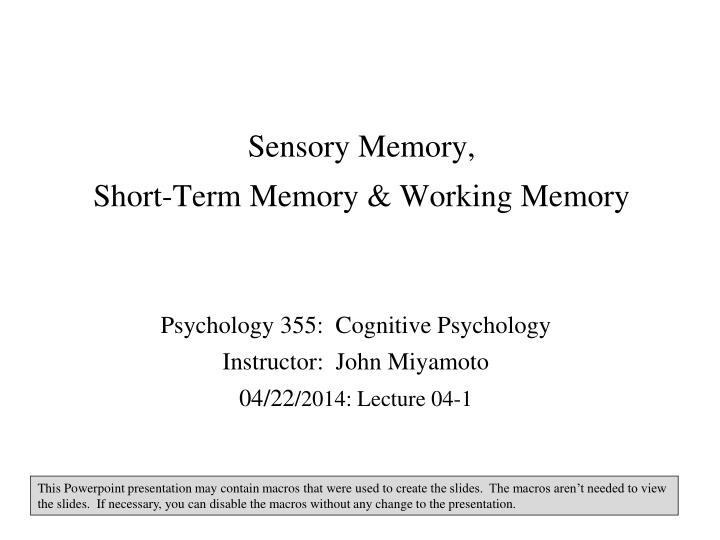 Sensory memory short term memory working memory