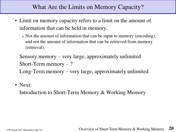 What Are the Limits on Memory Capacity?