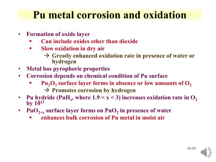 Pu metal corrosion and oxidation