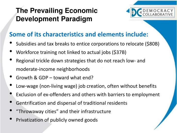 The Prevailing Economic Development Paradigm