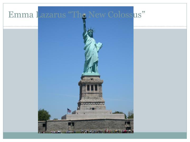 """Emma Lazarus """"The New Colossus"""""""