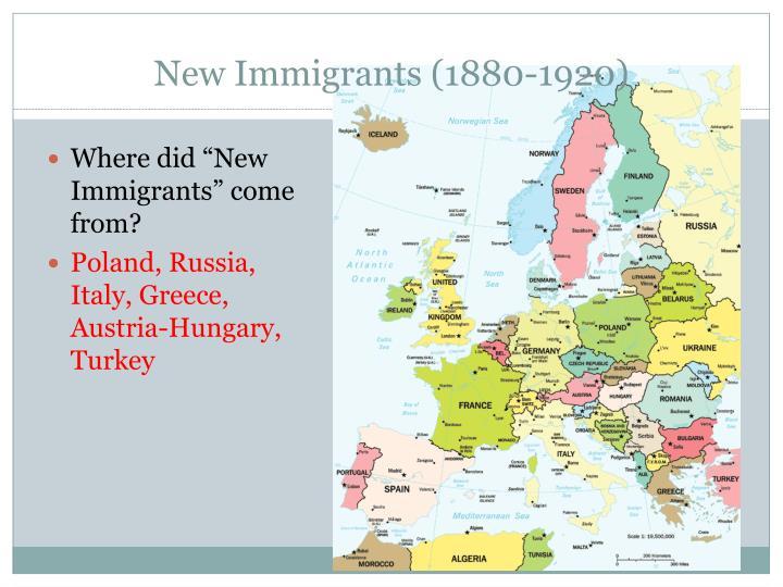 New Immigrants (1880-1920)