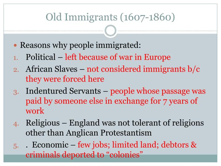 Old Immigrants (1607-1860)
