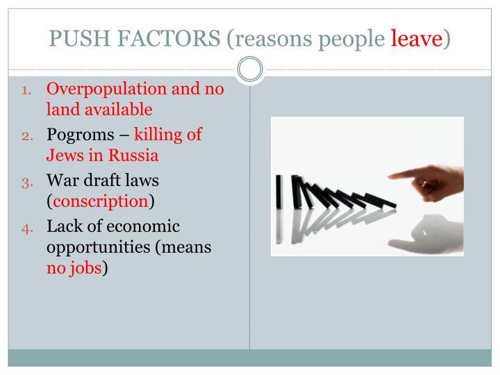 PUSH FACTORS (reasons people