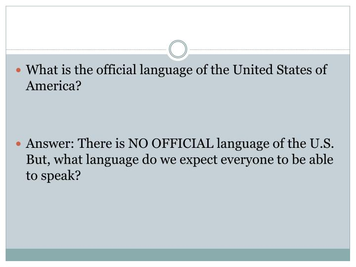 What is the official language of the United States of America?