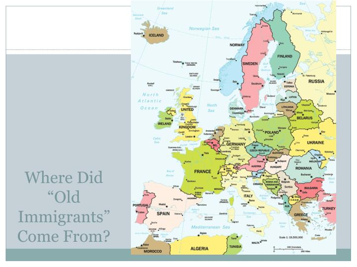 """Where Did """"Old Immigrants"""" Come From?"""