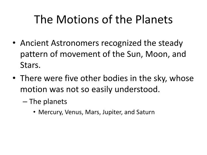 The Motions of the Planets