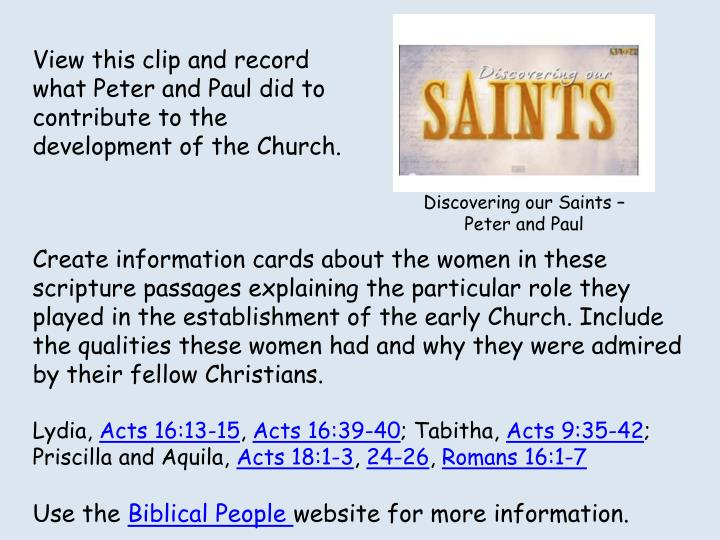 View this clip and record what Peter and Paul did to contribute to the development of the Church.