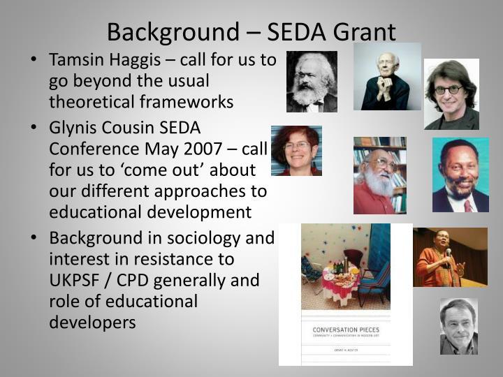 Background – SEDA Grant